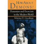 How About Demons? by Dr. Felicitas Goodman
