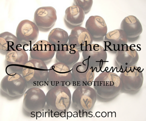 Reclaiming the Runes Intensive by Spirited Paths, Soul Intent Arts