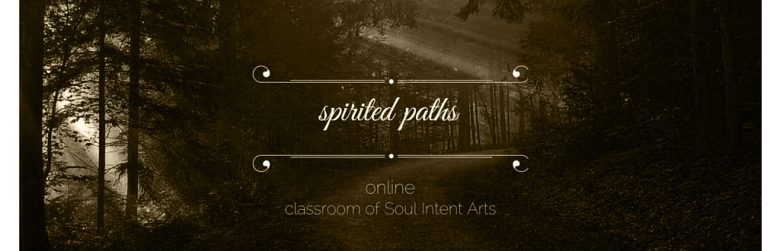 Spirited Paths, Soul Intent Arts' Online Classroom - Modern Shamanism, Reiki, Runes, Totemism, and More