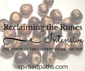 Reclaiming the Runes, One-Year Intensive through Spirited Paths, Soul Intent Arts