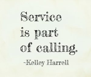 Service is part of calling. S. Kelley Harrell, M.Div., Soul Intent Arts