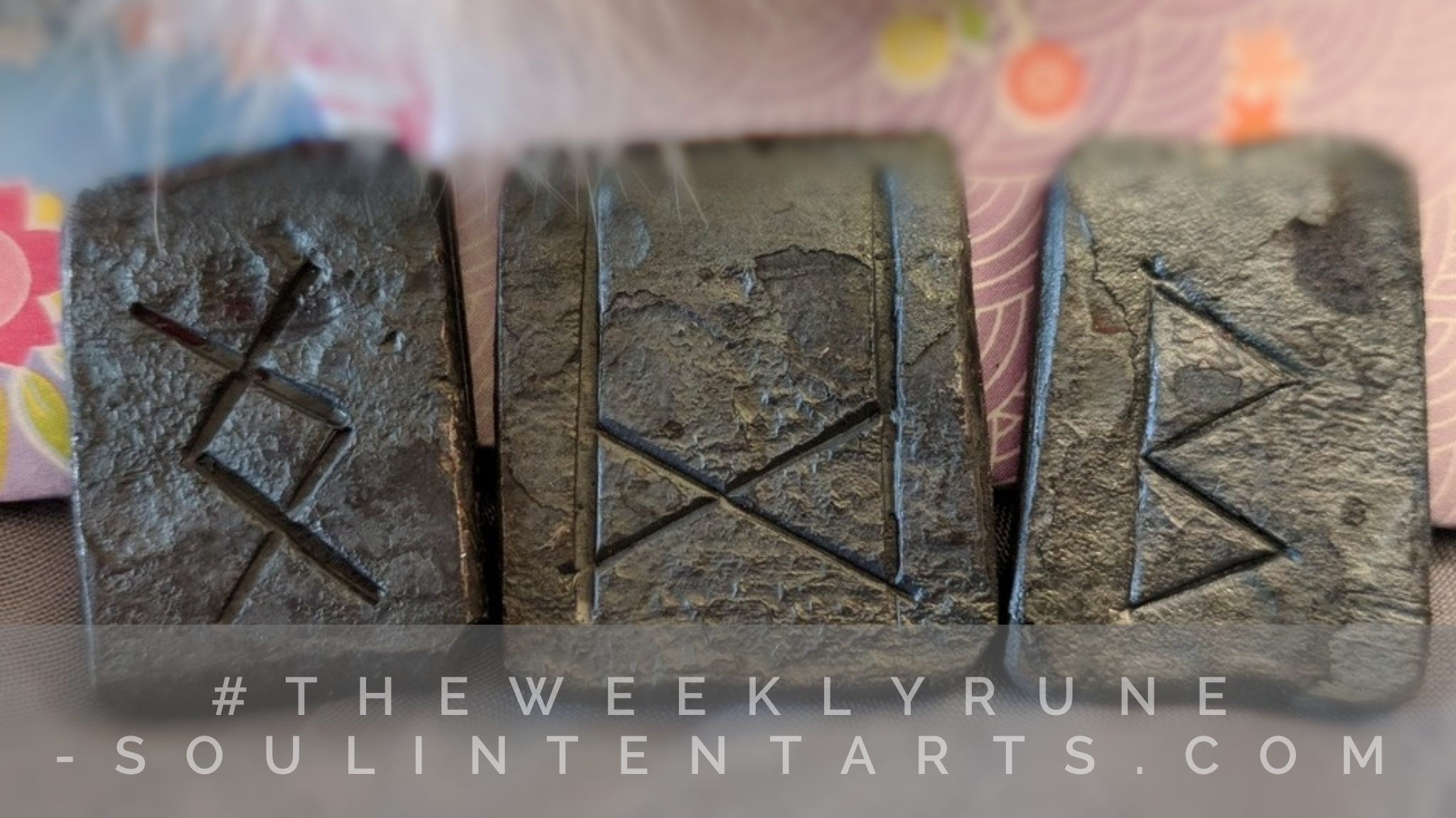 The Weekly Rune ? Soul Intent Arts