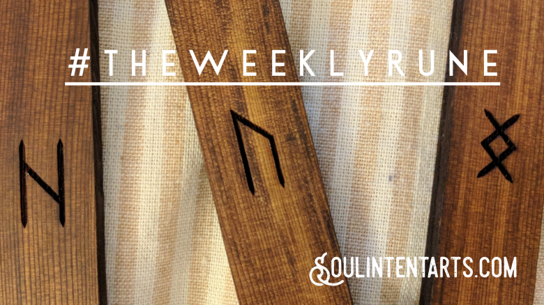 The Weekly Rune, cast for 20 May 2018 on Intentional Insights- by S. Kelley Harrell, Soul Intent Arts #theweeklyrune