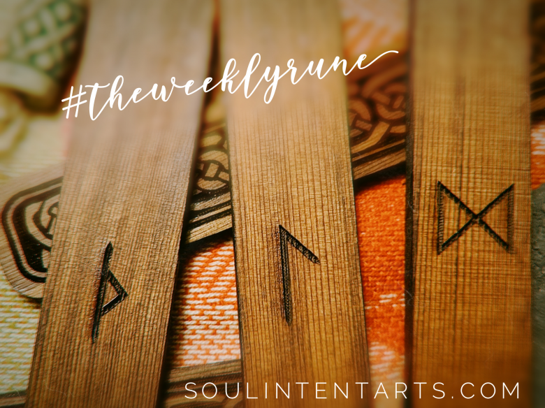 The Weekly Rune, cast for 25 June 2018 on Intentional Insights- by S. Kelley Harrell, Soul Intent Arts #theweeklyrune