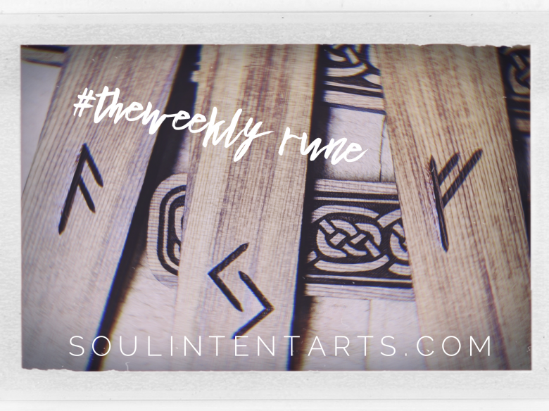 The Weekly Rune, cast for 1 July 2018 on Intentional Insights- by S. Kelley Harrell, Soul Intent Arts #theweeklyrune
