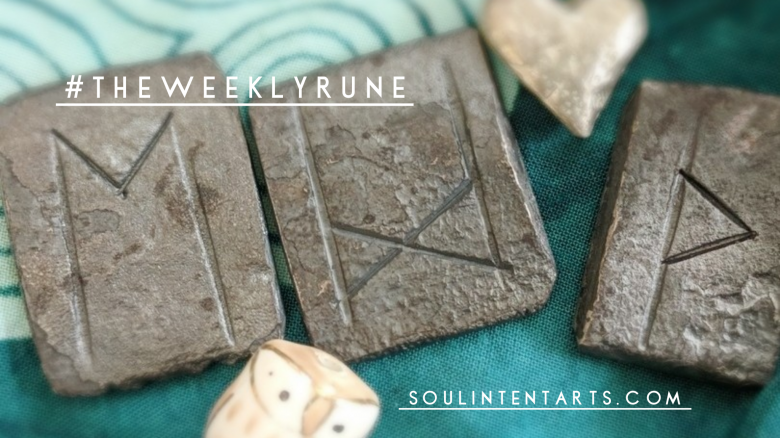 The Weekly Rune, cast for August 5 2018 on Intentional Insights- by S. Kelley Harrell, Soul Intent Arts #theweeklyrune