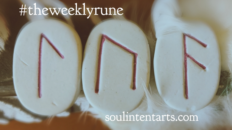 The Weekly Rune, cast for August 19 2018 on Intentional Insights- by S. Kelley Harrell, Soul Intent Arts #theweeklyrune