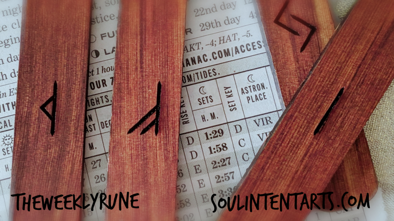 The Weekly Rune, cast for 9 December 2018 on Intentional Insights- by S. Kelley Harrell, Soul Intent Arts #theweeklyrune