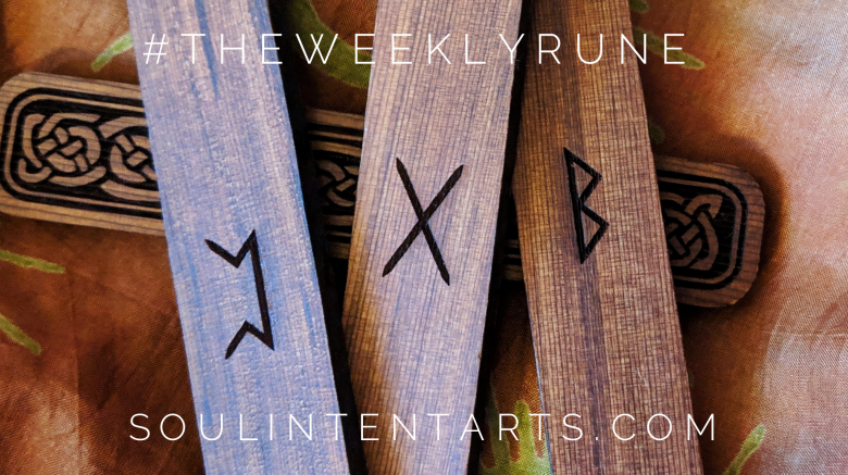 The Weekly Rune, cast for 17 March 2019 on Intentional Insights- by S. Kelley Harrell, Soul Intent Arts #theweeklyrune