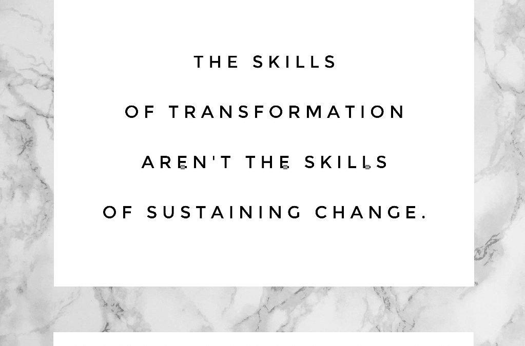 Transformation and Skills