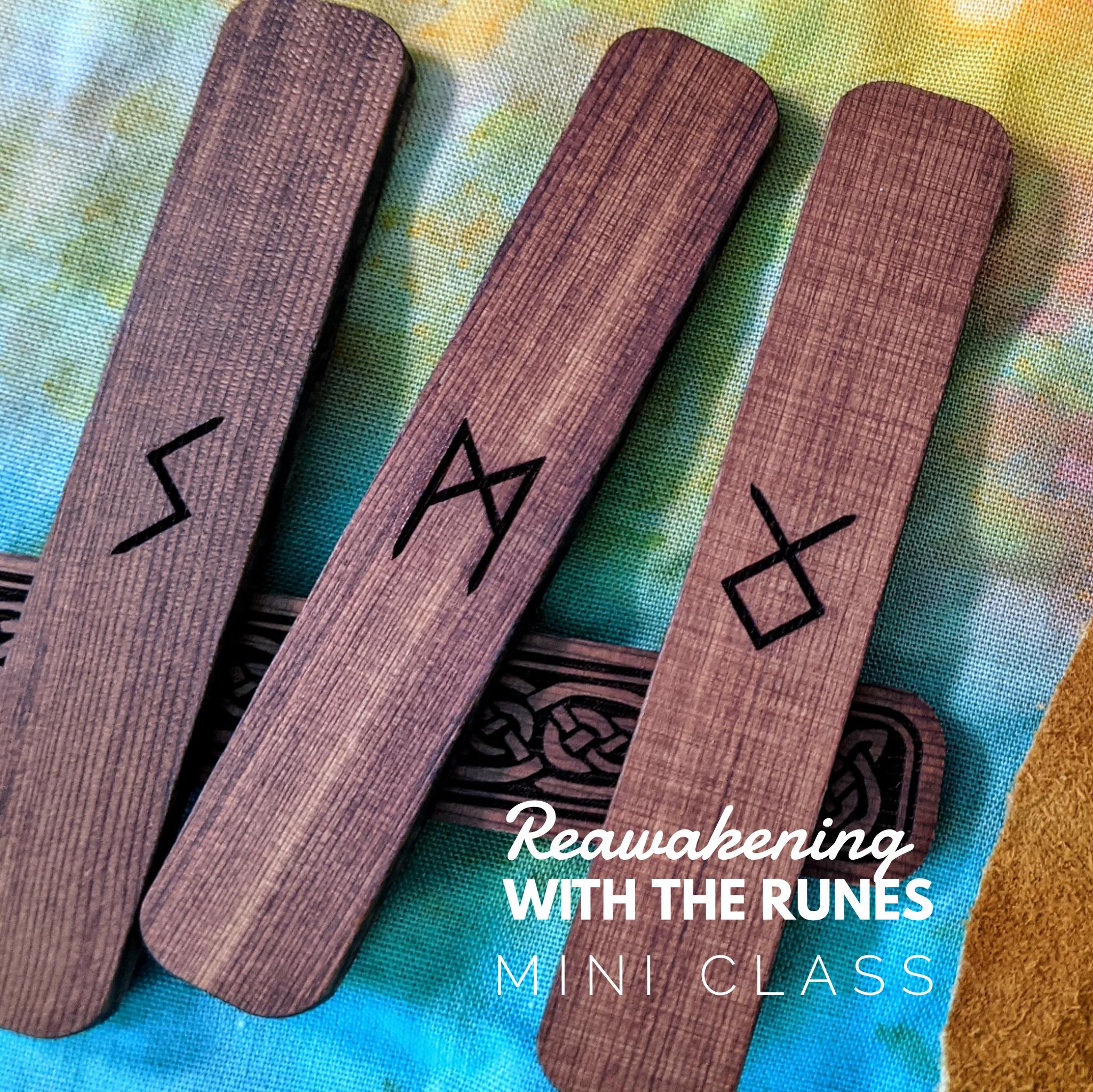 Reawakening with the Runes mini class