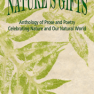 Nature's Gifts, featuring Kelley's essay 'Spiritual Gardening